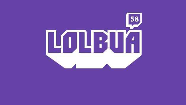 LOLbua 58 – Full Stream Ahead