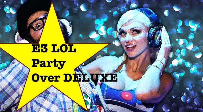 LOLbua 164 – E3 Hangover Show