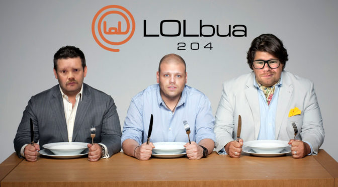 LOLbua 204 – Våre favorittspillyrker Pest og Masterchef