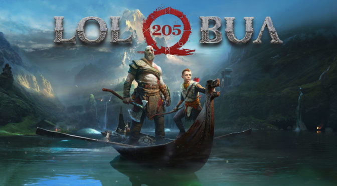 LOLbua 205 – God of War