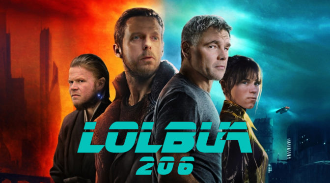 LOLbua 206 – LOLbua the Movie