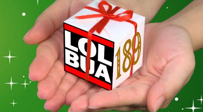 LOLbua 189 – Juleavslutning ute av kontroll
