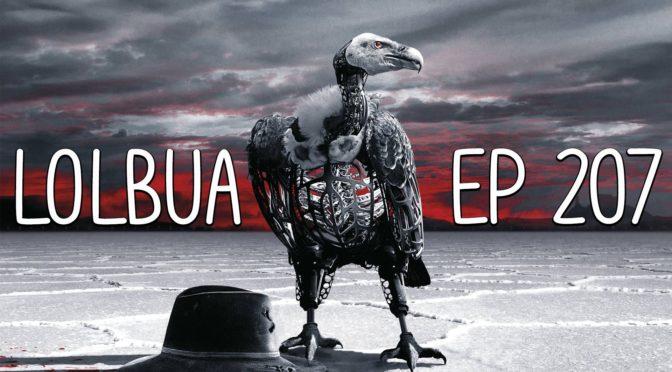 LOLbua 207 – Toppdiktatorer Animetips Og Opus Magnum