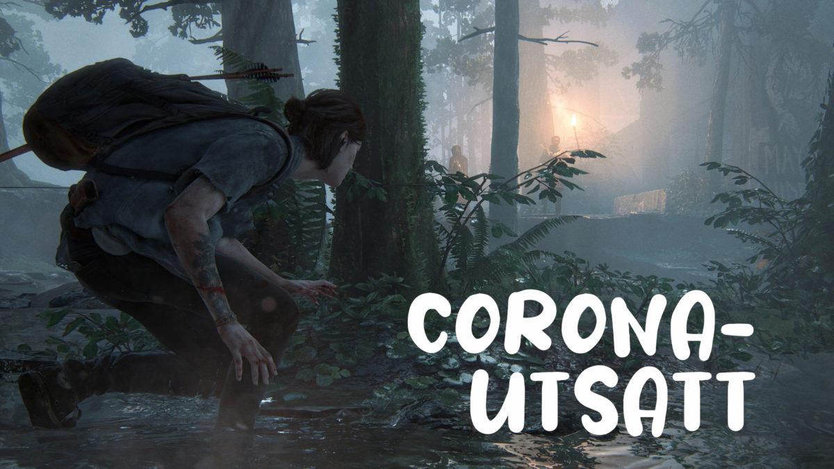 Utsettelsen av The Last of Us 2